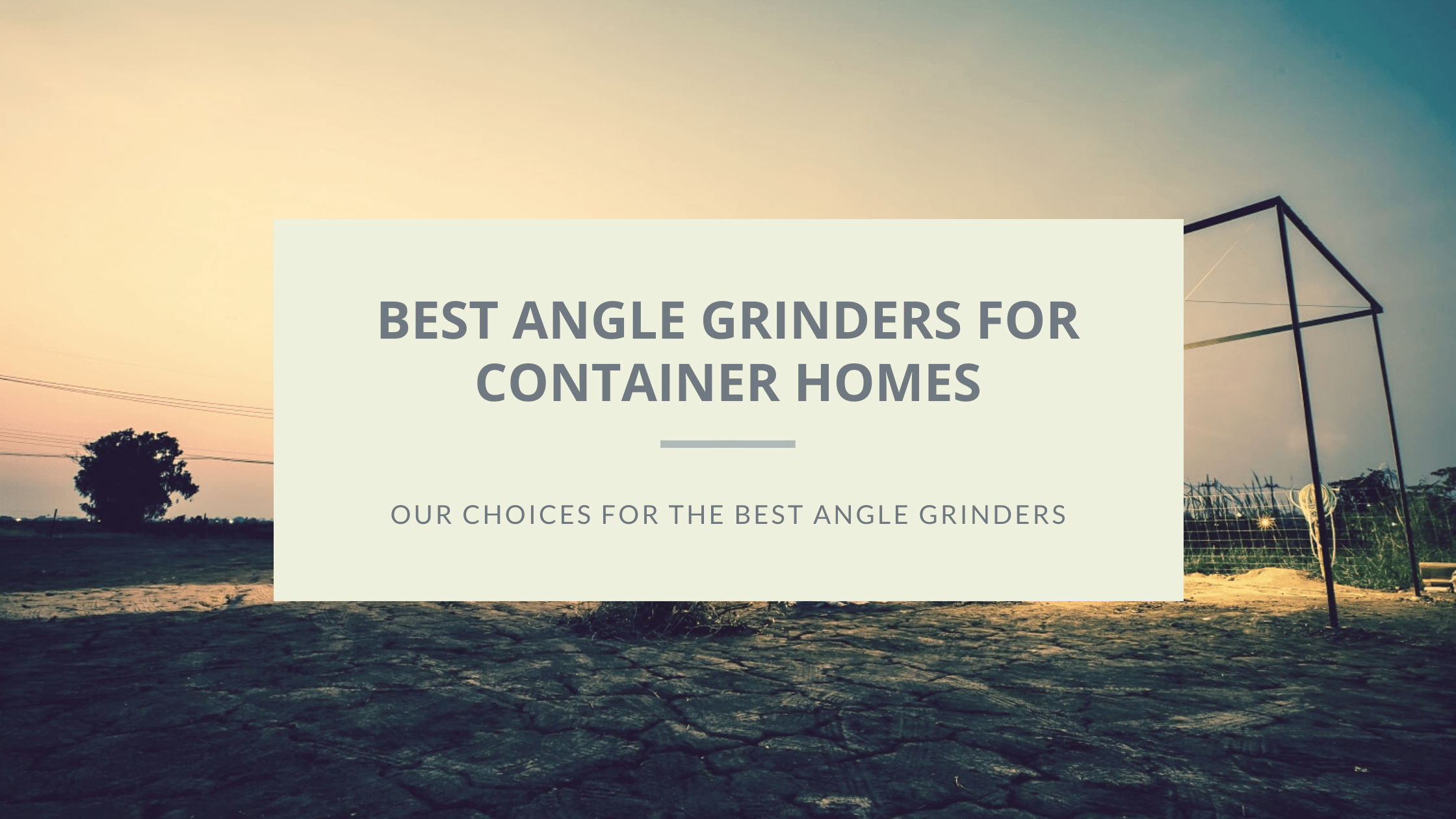 best angle grinder featured