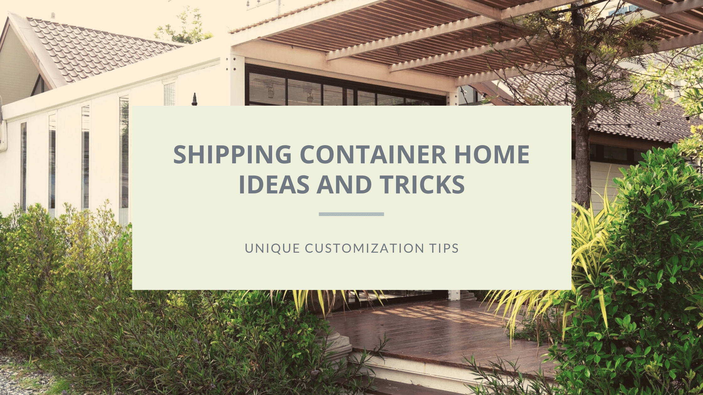 shipping container home ideas featured