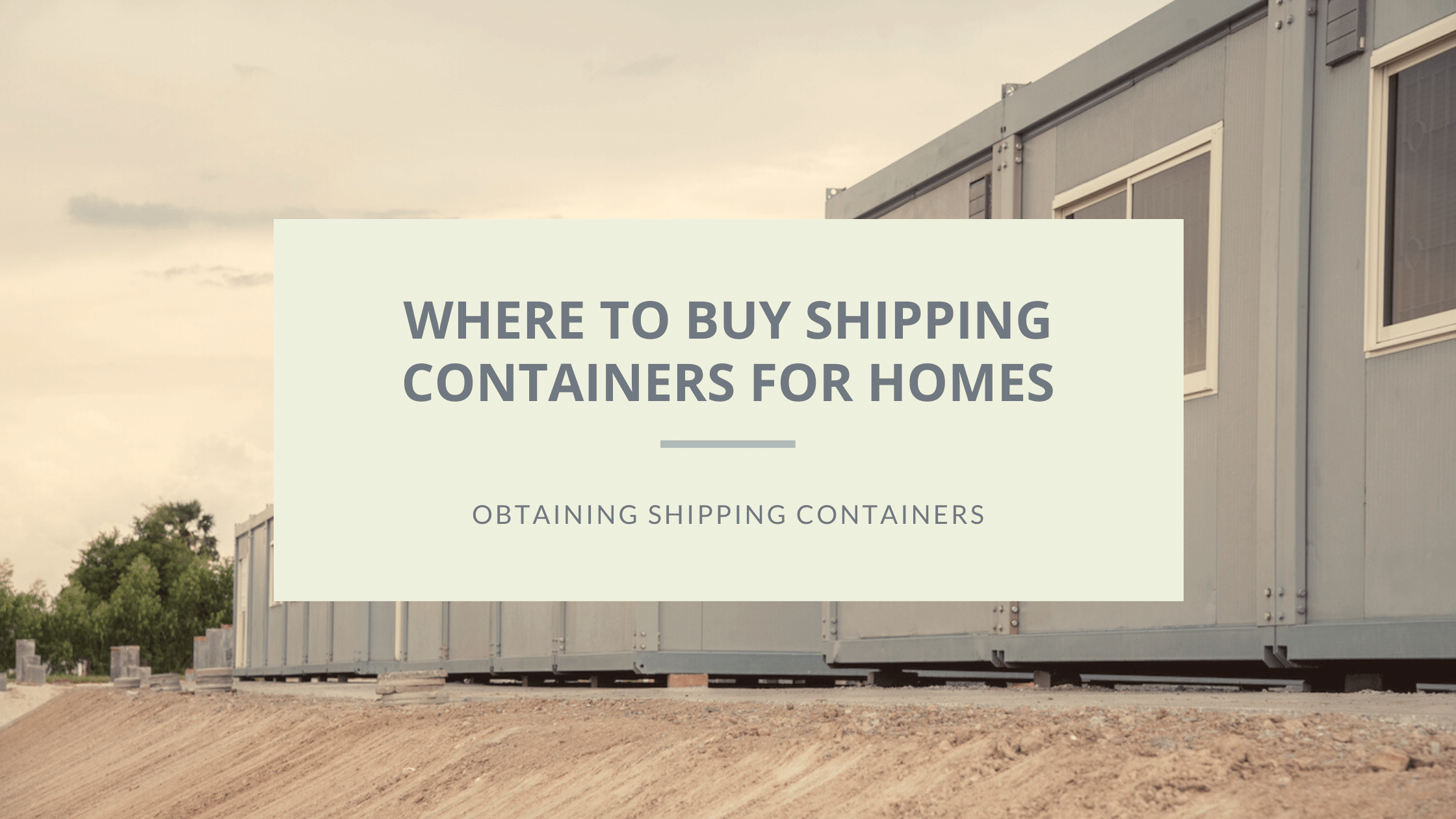 where to buy shipping containers featured